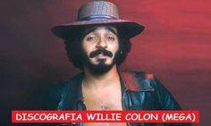 Descargar Discografia Willie Colón Mega Completa Grandes Exitos