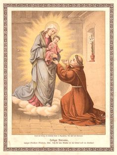 A German print of the Blessed Virgin and the Child Jesus appearing to St Anthony of Padua. Catholic Art, Catholic Saints, Roman Catholic, Oracion A San Antonio, Saint Anthony Of Padua, Vintage Holy Cards, Religious Images, Jesus Pictures, Virgin Mary