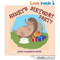Amazon.com: Henry's Birthday Party eBook: Janet Elizabeth Knox, Judith Sansweet, John Helle-Nielsen: Kindle Store