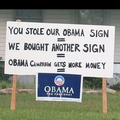 Obama campaign sign. Funding
