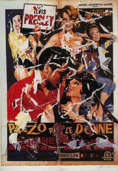 Mimmo Rotella, Pazzo per le donne, seridécollage, 70x100 cm Il seridécollage, con gli strappi fatti a mano, riproduce il manifesto del film diretto da Boris Sagal nel 1965 e interpretato da Elvis Presley Presenta la firma dell'artista in basso a destra, la sigla P. A. (prova d'autore) e il timbro della Fondazione Mimmo Rotella in basso a sinistra.  http://milanoarte.biz/index.php/mimmo-rotella-556.html
