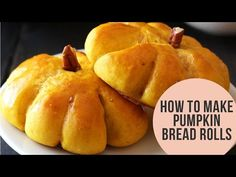How to Make Pumpkin Bread Rolls (TONS of bread baking tips!) - YouTube