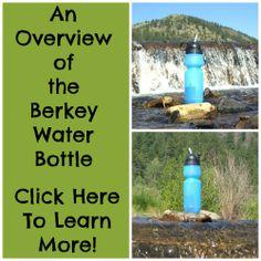 An Overview of the Berkey Water Bottle #water #health