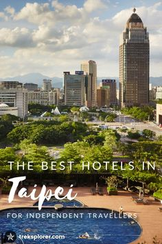 Still debating where to stay in Taipei, Taiwan? Find the perfect Taipei hotel with this list of the 15 best hotels in Taipei for independent travellers at any budget.
