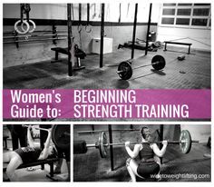 Beginning strength training for women: tips on how to get started with weight training for women.