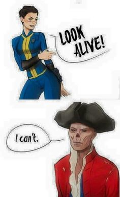"""""""Look alive!"""" """"I can't"""" Haha - Sole Survivor and Hancock"""