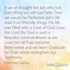 Beautiful LDS quote by Courtney Castrey