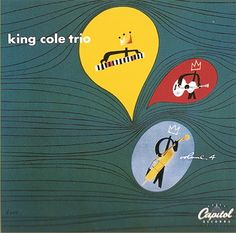 Nat King Cole Trio LP cover. Capitol records.