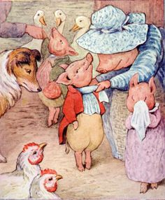 Oh I love you Pigling Bland, you posh little piggie.  Beatrix Potter