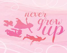 peter pan. never grow up. inspirational typography watercolor quote. digital download jpeg.. 8x10 or 16x20 sized by…