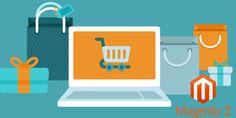 Benefits Of #Magento2Upgradation For #ECommerceStores