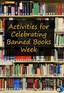 Activities For Celebrating Banned Book Week Banned Books Week Banned Books Book Week