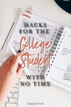 Hacks For The College Student With No Time - Society19