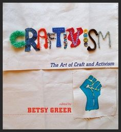 Betsy Greer, author of Craftivism, has penned a great response to an Etsy article about how handmade can't save the world.
