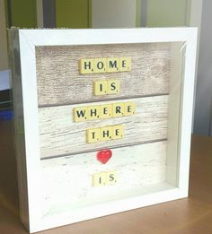 Home is where the heart is picture house 53 ideas for 2019 Scrabble Letter Crafts, Scrabble Tile Crafts, Scrabble Words, Scrabble Letters, Scrabble Ornaments, Box Frame Art, Box Frames, Cuadros Diy, Diy Upcycling