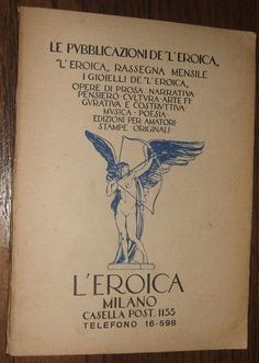 "1917 Le Pubblicazioni De ""L'Eroica  Ettore Cozzani Milan Italy Vintage Magazine"