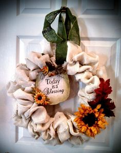 """I love saying """"Today is a blessing"""". Good reminder for the front door!!  Fall White Burlap wreath with yellow sunflower by ASouthernWay, $47.00"""