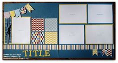 Stamp and Sew For Fun: Scrapbooking Class Layouts