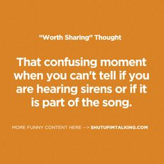 Is That Real Or The Song? haha! love these quotes -> shutupimtalking.com