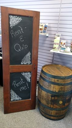 Rent-E-Quip's new rustic door that can be used as a chalkboard as well.