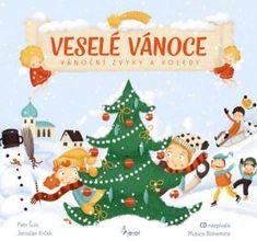 Veselé Vánoce - Vánoční zvyky a koledy + CD - Kolektiv