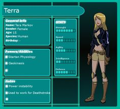 YJ: Terra Application by Lady-AnnJoanne on DeviantArt Marvel Dc, Starfire Dc, Deathstroke, Comics Universe, Young Justice, Dc Heroes, Physiology, Teen Titans, Deviantart