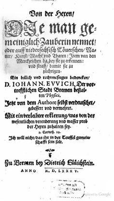 Von der Hexen, Die man gemeiniglich Zauberin nennet, oder auff ... - Johann von Ewich - Google Books