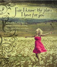 Chrissy, Inspired: Sunday Scripture: Jeremiah 29:11 - http://www.cberryonline.com/2013/02/sunday-scripture-jeremiah-2911.html