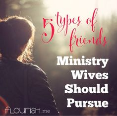 The title says this article is for ministry wives, but any woman can benefit from the friendship advice here!