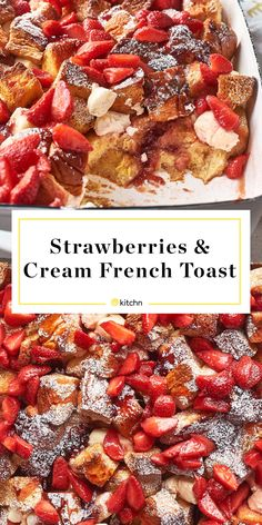 Strawberries and Cream French Toast Casserole Recipe: Strawberries & Cream French Toast Casserole Breakfast Dishes, Breakfast Recipes, Easy Breakfast Ideas, Brunch Ideas For A Crowd, Breakfast For A Crowd, Mothers Day Breakfast, Perfect Breakfast, Pain Perdu Simple, Strawberry French Toast