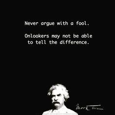 Mark Twain   _____________ [#m_eye_nd]  [#wizdomly]  [#FreeYourMeyeND] [#quotes]  [#inspiration]  [#HigherAwakening]  [#PLUR]  [#india]  [#instagood]  [#instadaily]  [#freeyourmind]  [#1ove]