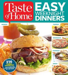 Taste of Home Easy Week Dinners: 316 Family Favorites! An Entree for Every Week of the Year!