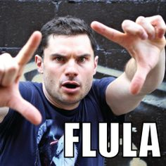 Flula Borg, is too funny and good looking. ;-)