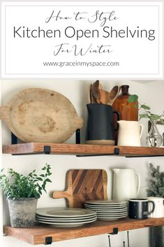 Do you struggle to maintain beautiful and practical open shelving? Today I'm share easy tips for styling kitchen open shelving for the winter season! Kitchen Shelf Decor, Kitchen Shelves, Diy Kitchen, Dining Room Shelves, Antique Kitchen Decor, Kitchen Decorations, Kitchen Corner, Design Kitchen, Kitchen Ideas