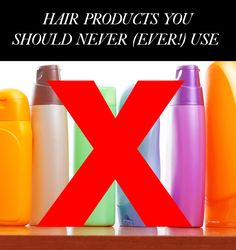 4 Hair Products You Should Never Use