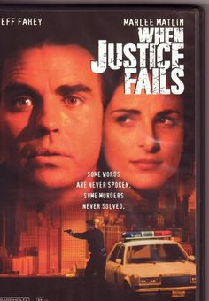 When Justice Fails, 1999