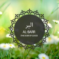 Al-Barr,The Doer of Good,Islam,Muslim,99 Names