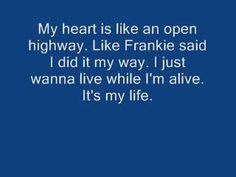 """I'ts My Life"""" by Bon Jovi. I like this song because it makes me think about how I'm not going to live forever and I should use all the time I have now before i'ts gone someday."""