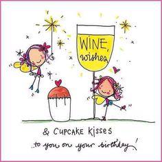 Happy Birthday wine wishes Wine - Champagne - Cocktail Birthday Blessings, Birthday Wishes Quotes, Happy Birthday Messages, Happy Birthday Images, Happy Birthday Greetings, Birthday Pictures, Happy Birthday To You, Birthday Love, Wine Birthday