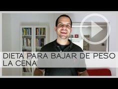 Dieta Para Bajar De Peso: La Cena | Autoayuda Práctica