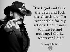 Lemmy knows what's up.