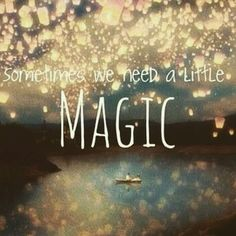 You are my little bit of Magic