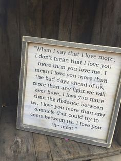 I love you more.james: I love you more than that. Me: I love you like jesus does. Him: still I love you more than that. I love you to the cross and back.him: I love you more than that💖💯💖💖💖 Now Quotes, Great Quotes, Quotes To Live By, Inspirational Quotes, I Choose You Quotes, Sign Quotes, Wedding Quotes And Sayings, Framed Quotes, Super Quotes