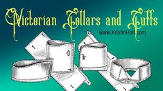 Victorian Collars and Cuffs (for men)