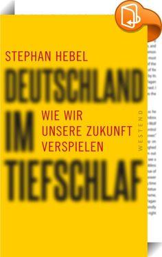 Deutschland im Tiefschlaf    :  Verschlafen wir unsere Zukunft?  Uns geht's gut, erzählt uns die Kanzlerin, unterstützt von vielen Medien. Sie lullt uns mit dem Märchen ein, es könnte alles so bleiben, wie es ist, wenn wir nur weitermachen wie bisher. Und kaum jemand widerspricht, vor allem, seit SPD und Grüne um die Rolle als Merkels Juniorpartner konkurrieren. Das heißt aber auch, Opposition muss jetzt mitten aus der Gesellschaft kommen, von uns Bürgerinnen und Bürgern. Denn eines is...
