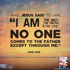 ❥ John 14:6 - I Am the Way, the Truth, and the Life- Bible Verse
