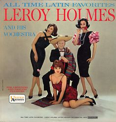Leroy Holmes - All Time Latin Favorites