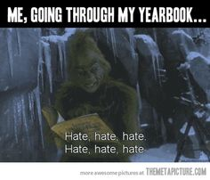 """""""Going through my yearbook… lol"""" So true...except its interrupted sometimes by """"I have honestly never even see you a day in my life..."""""""