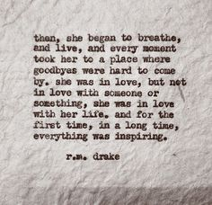 r m drake Great Quotes, Quotes To Live By, Me Quotes, Inspirational Quotes, Rm Drake Quotes, Motivational, Phone Quotes, New Place Quotes, Woman Quotes