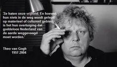Theo Van Gogh, Hashtags, Twitter, Einstein, Sayings, Conversation, People, Nostalgia, Lyrics